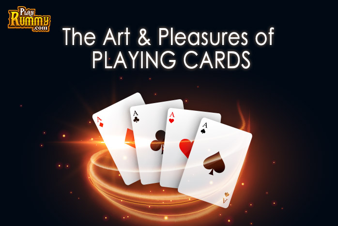 The Art and Pleasures of Playing cards