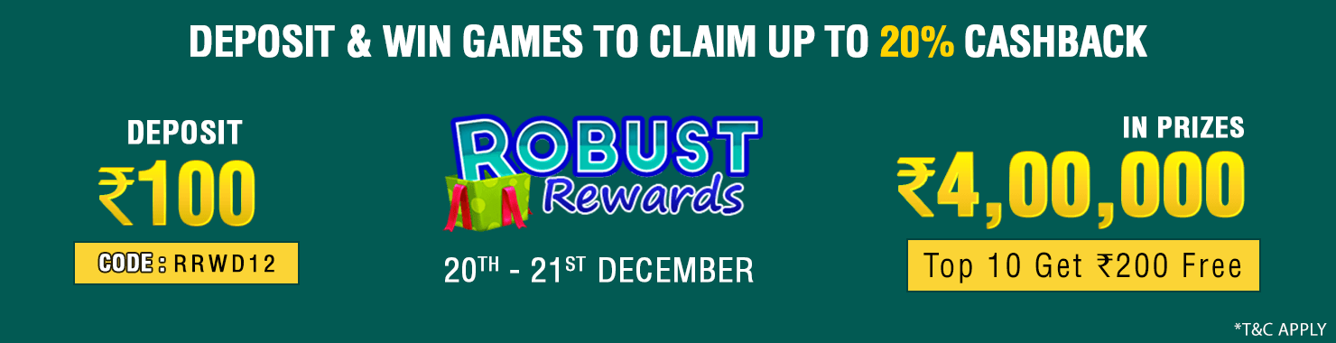 Robust Rewards Deposit And GamePlay Cashback Contest