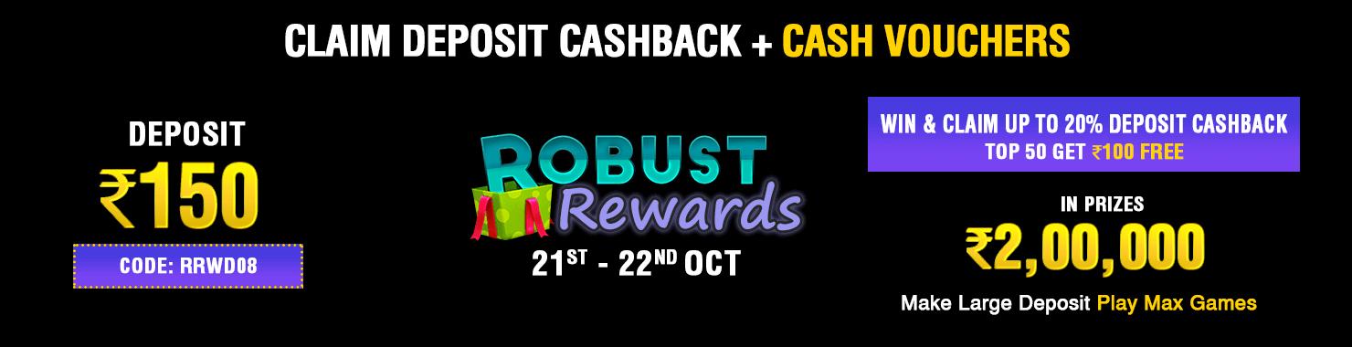 Robust Rewards Deposit And GamePlay Cashback Contest